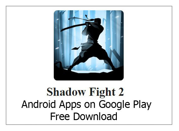 Shadow Fight 2 – Android Apps on Google Play Free Download
