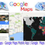 Google Maps – Google Maps Mobile App | Google  Maps Directions