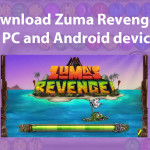 Zuma Revenge Pc – Android Device Review