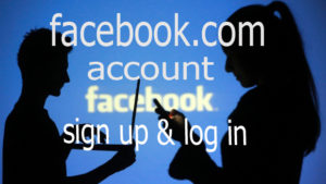 www.facebook.com – Facebook Login | Sign up Account