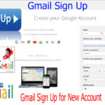 Gmail Sign up – Gmail Account Sign up | www.gmail.com