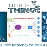Internet of Things – New Technology that works For Everything – IOT