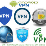 VPN – Best VPN | VPN Service | How to Use VPN Android