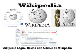 Wikipedia Login – How to Edit Articles on Wikipedia