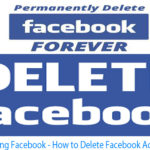 Deleting Facebook – How to Delete Facebook Account