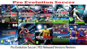 Pro Evolution Soccer | PES Released Versions Reviews