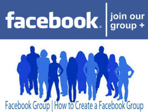 Facebook Group | How to Create a Facebook Group