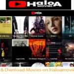 HaloaMovie – Watch & Dwnload Movies on Haloamovie.com