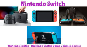 Nintendo Switch - Nintendo Switch Game Console Review