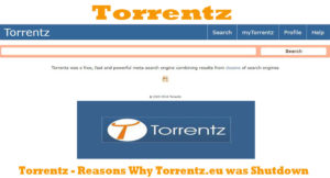 Torrentz – Reasons Why Torrentz.eu was Shutdown