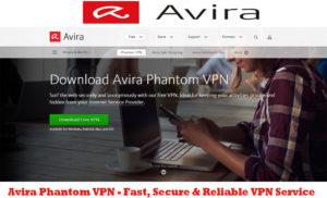 Avira Phantom VPN - Fast, Secure & Reliable VPN Service