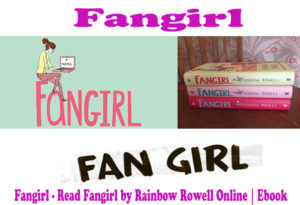 Fangirl – Read Fangirl by Rainbow Rowell Online | Ebook