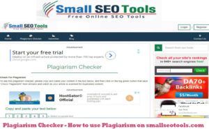 Plagiarism Checker – How to use Plagiarism on smallseotools.com