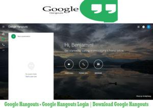 Google Hangouts – Google Hangouts Login | Download Google Hangouts