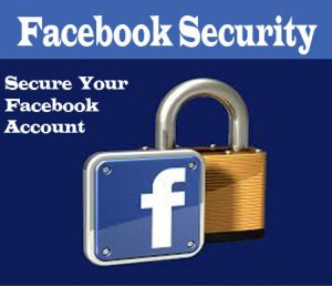 Facebook Security – Secure Your Facebook Account From Scams & Hackers