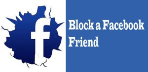 How to Block Someone on Facebook – Block a Facebook Friend