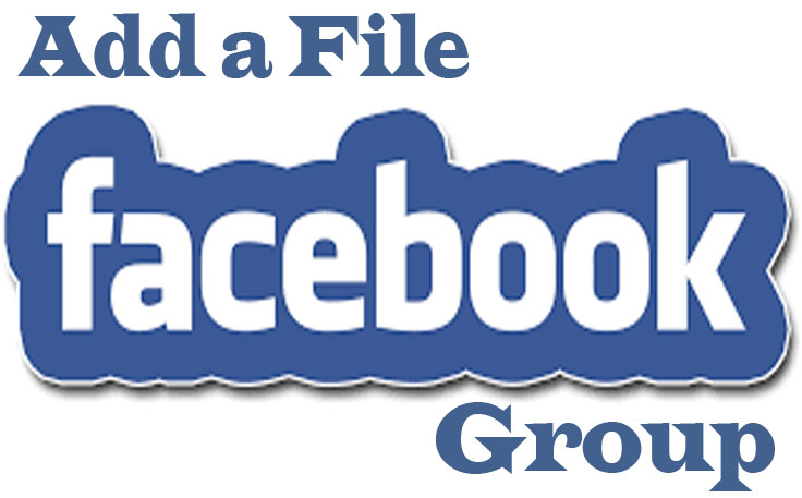 How to Add a File to a Facebook Group