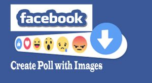 How to Create Poll with images on Facebook