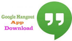 Google Hangout App Download