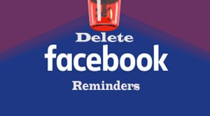 Delete Facebook Reminders