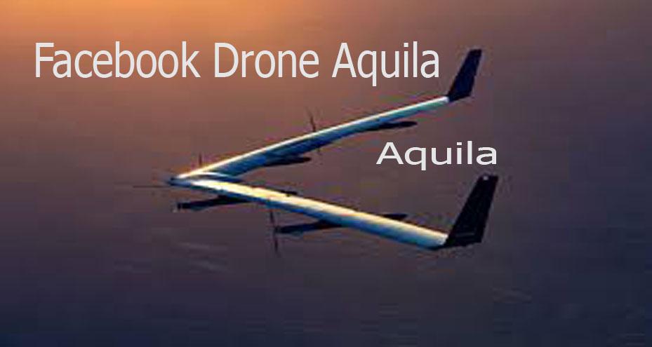 Facebook Drone Aquila