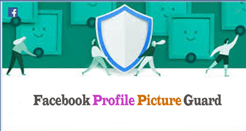 Enable Facebook Profile Picture Guard