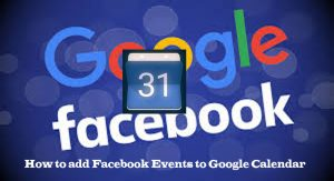 How to add Facebook Events to Google Calendar