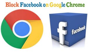 Block Facebook on Google Chrome