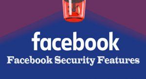 Facebook Security Features