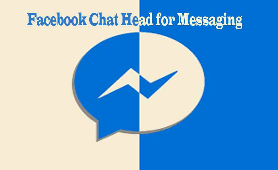 Facebook Chat Head for Messaging