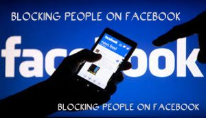 Blocking People on Facebook