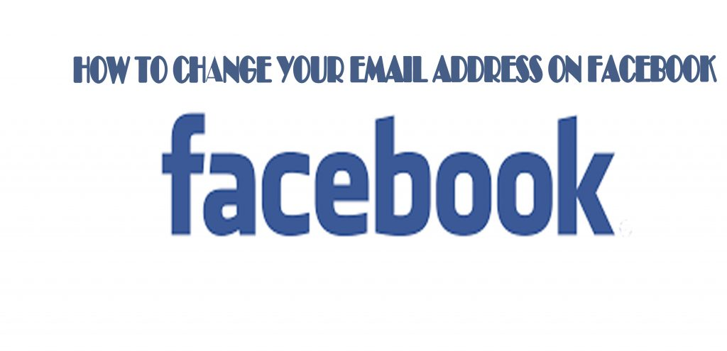 change your email address on facebook