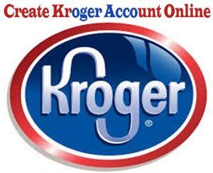 Kroger- Create Kroger Account Online - How to Contact Kroger