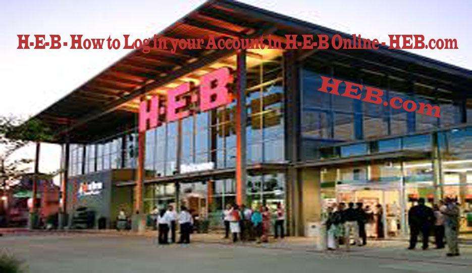 H-E-B - How to Log in your Account in H-E-B Online - HEB.com