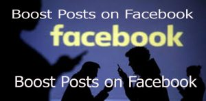 Boost Posts on Facebook - How to Boost Posts on Facebook