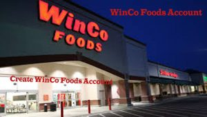 WinCo Foods Login | Create WinCo Foods Account