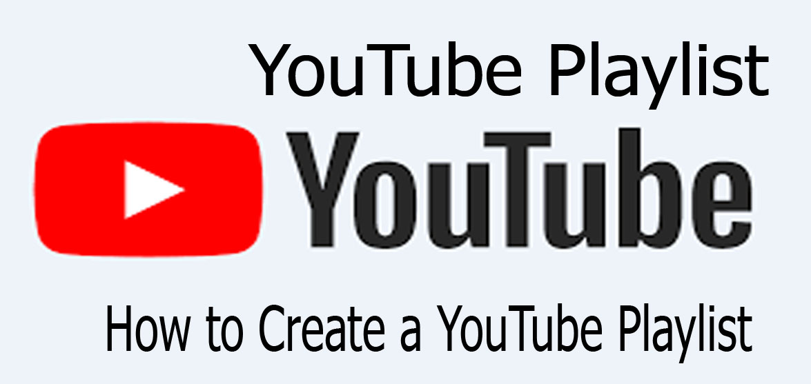 YouTube Playlist - How to Create a YouTube Playlist