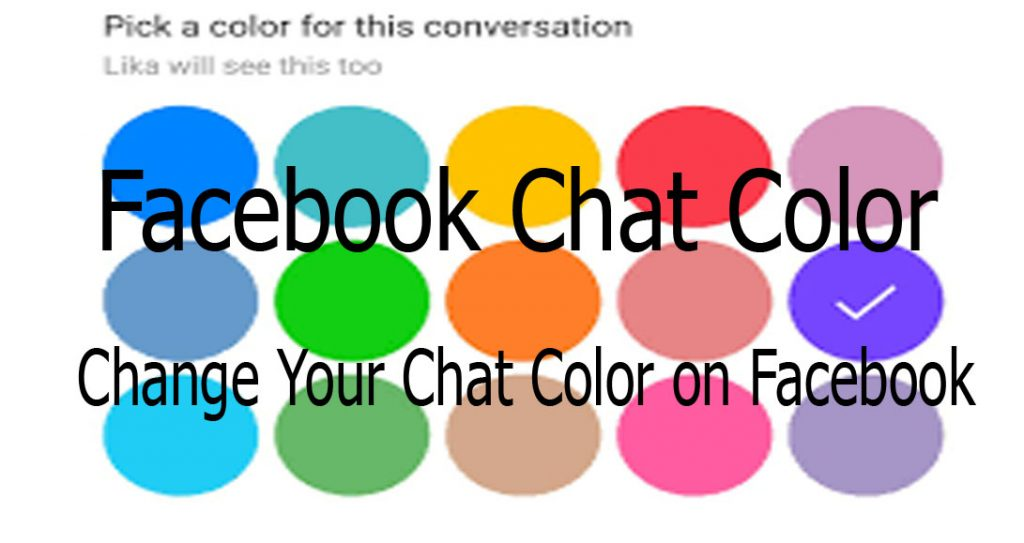 Change Your Chat Color on Facebook - www.Facebook.com