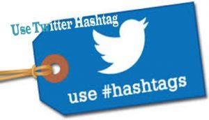 Twitter Hashtag - Hashtag on Twitter - Use Twitter Hashtag