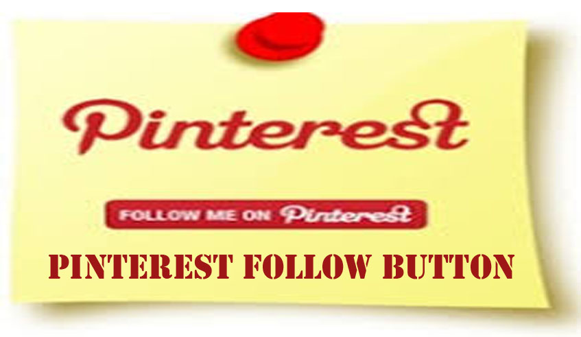 Pinterest Follow Button - How to Follow A Pinterest User