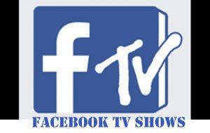 Facebook TV Shows - www.Facebook.com