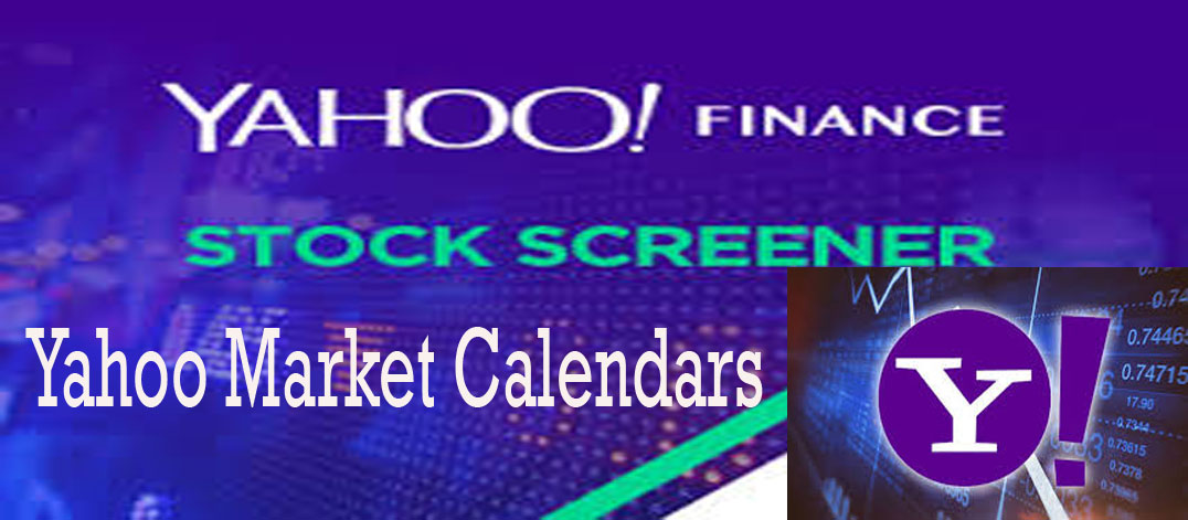 Yahoo Market Calendars - How to Access and Use Yahoo Markets