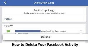 How to Delete Your Facebook Activity - Facebook Activity Log