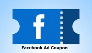 Facebook Ad Coupon - How to Buy a Facebook Ad Coupon