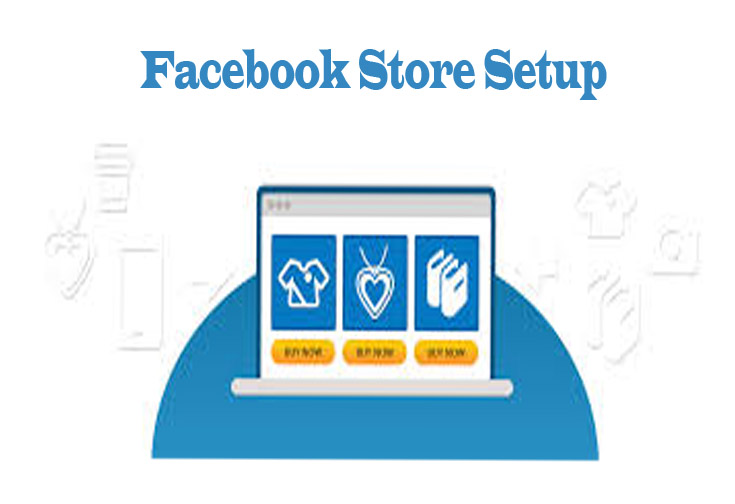 Facebook Store Setup - How to Setup a Facebook