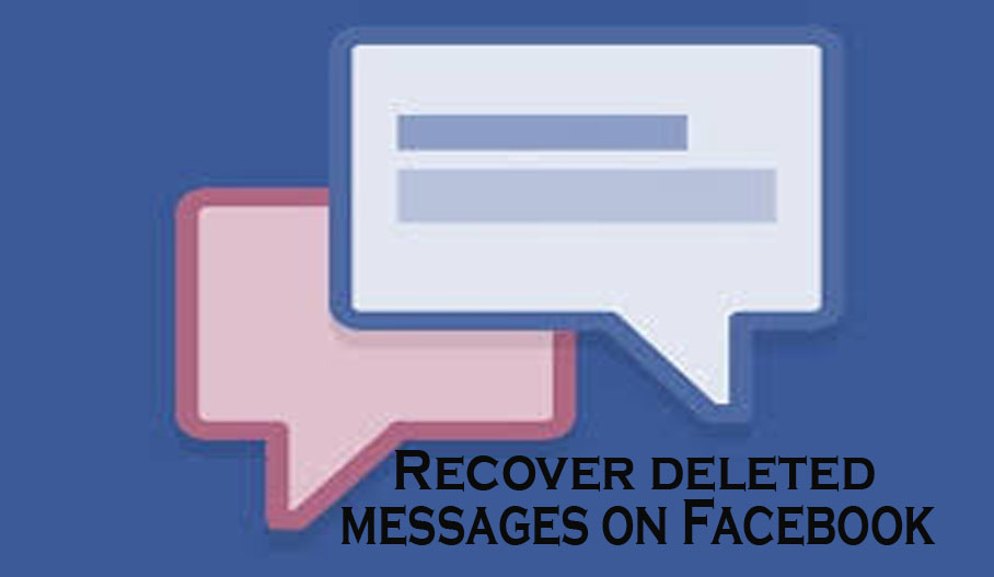 Recover deleted messages on Facebook - Facebook Messages