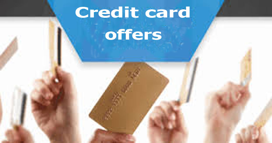 Credit Card Offers - Benefits Of Credit Cards - How to Apply for Credit Cards