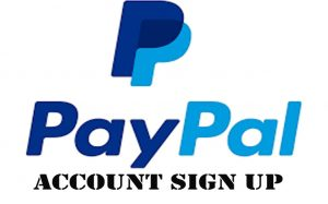 PayPal Account Sign Up - How to Sign Up For a PayPal Account