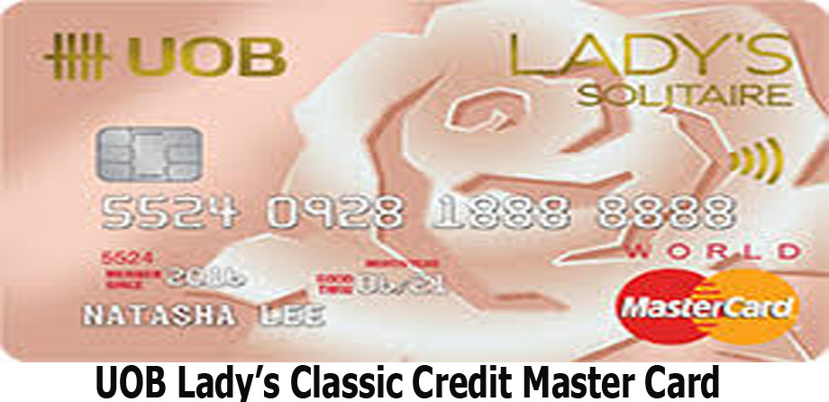 UOB Lady's Classic Credit Master Card - How to Apply