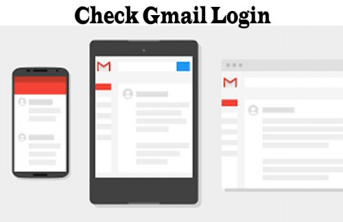 Check Gmail Login - How to Login Your Gmail Account